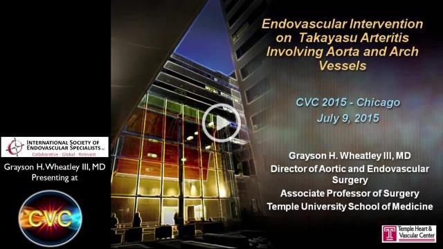 Wheatley-Endovascular Intervention on Takayasu Arteritis Involving Aorta and Arch Vessels